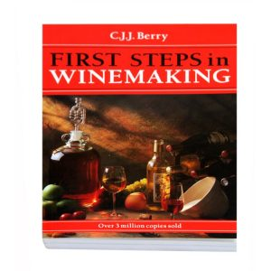 First Steps in Winemaking by C J J Berry