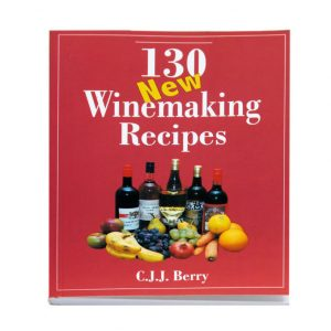 130 New Winemaking Recipes by C J J Berry