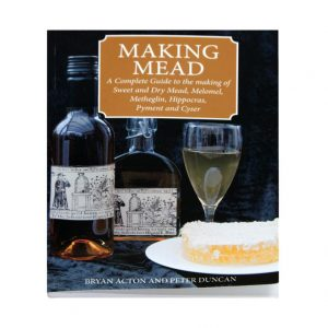 Making Mead by Bryan Acton & Peter Duncan