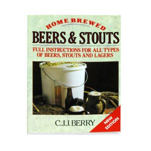 Home Brewed Beers & Stouts by C J J Berry