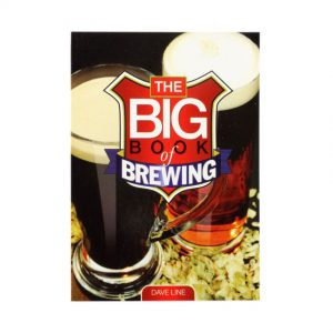 The Big Book of Brewing by Dave Line